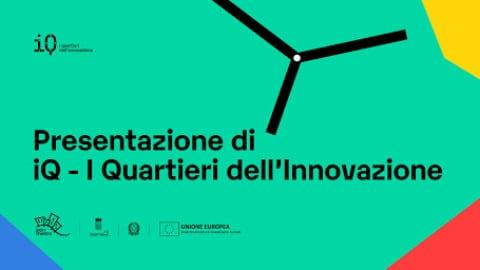 iQ – I Quartieri dell'Innovazione: premio ai progetti innovativi per la città di Napoli